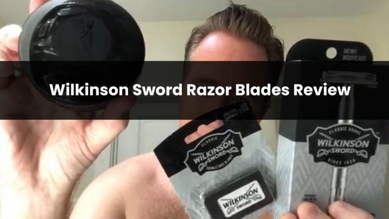 Wilkinson Sword Razor Blades Review in 2021