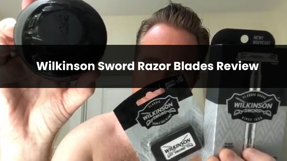 Wilkinson Sword Razor Blades Review in 2021